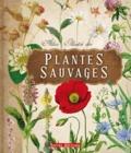 Eliska Tomanova - Atlas illustré des plantes sauvages.