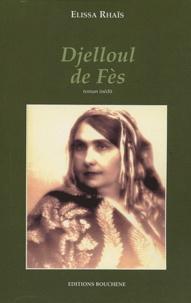 Elissa Rhaïs - Djelloul de Fès.