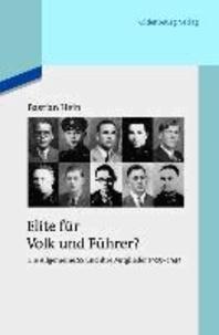 Elite für Volk und Führer? - Die Allgemeine SS und ihre Mitglieder 1925-1945.