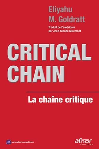 """""""Critical Chain, La chaîne critique"""" d'Eliyahu M. Goldratt - Parution le 15 août 2019"""