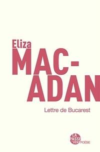 Eliza Macadan - Lettre de bucarest.