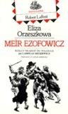 Eliza Orzeszkowa - Meïr Ezofowicz.