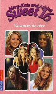 Mary-Kate and Ashley Sweet 16 Tome 12 - Eliza Willard |