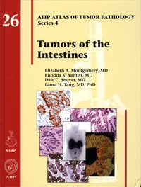 Elizabeth-A Montgomery et Rhonda-K Yantiss - AFIP Atlas of Tumor Pathology - Fourth Series Fascicle 26, Tumors of the Intestines.