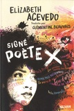 Elizabeth Acevedo - Signé poète X.
