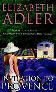 Elizabeth Adler - Invitation in Provence.