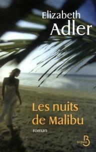Elizabeth Adler - Les nuits de Malibu.