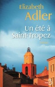Elizabeth Adler - Un été à Saint-Tropez.