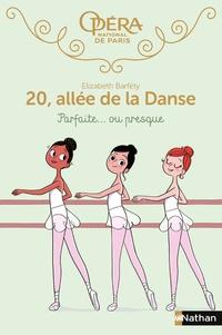 Elizabeth Barféty - 20, allée de la Danse  : Parfaite... ou presque.