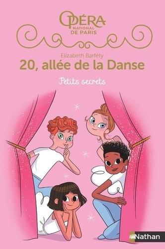 20, allée de la Danse Saison 2 Tome 1 Petits secrets
