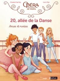 Elizabeth Barféty et Laure Ngo - 20, allée de la Danse Tome 1 : Amies et rivales.