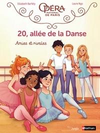 Elizabeth Barféty et Laure Ngo - 20, allée de la danse - Tome 1 - Amies et rivales.