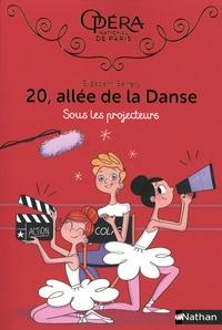 Elizabeth Barféty - 20, allée de la Danse Tome 14 : Sous les projecteurs.