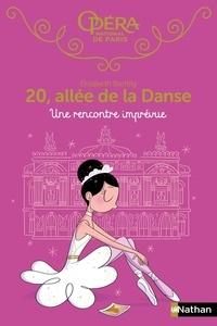 Elizabeth Barféty - 20, allée de la Danse Tome 16 : Une rencontre imprévue.