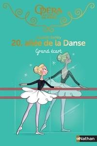 Elizabeth Barféty - 20, allée de la Danse Tome 17 : Grand écart.
