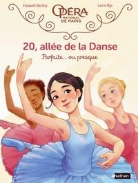 Elizabeth Barféty et Laure Ngo - 20, allée de la danse - Tome 2 - Parfaite... ou presque !.