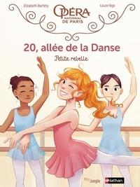 Elizabeth Barféty et Laure Ngo - 20, allée de la Danse Tome 4 : Petite rebelle.