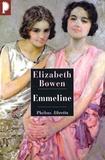Elizabeth Bowen - Emmeline.