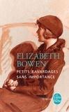 Elizabeth Bowen - Petits bavardages sans importance.