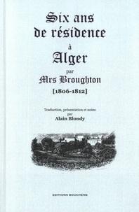 Elizabeth Broughton - Six ans de résidence à Alger (1806-1812).