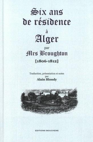 Six ans de résidence à Alger (1806-1812)