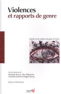 Elizabeth Brown et Alice Debauche - Violences et rapports de genre - Enquête sur les violences de genre en France.