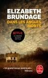Elizabeth Brundage - Dans les angles morts.