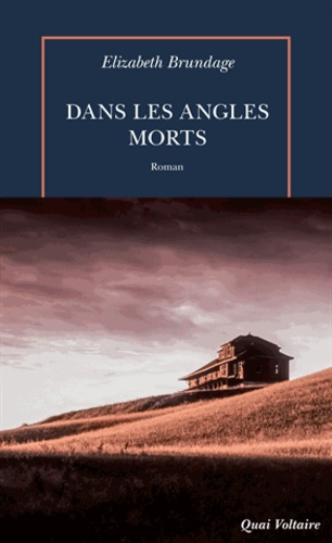 Dans les angles morts - Elizabeth Brundage - Format PDF - 9782710383833 - 16,99 €
