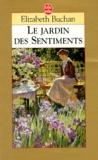 Elizabeth Buchan - Le jardin des sentiments.
