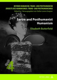 Elizabeth c. Butterfield - Sartre and Posthumanist Humanism.