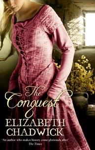 Elizabeth Chadwick - The Conquest.