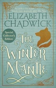 Elizabeth Chadwick - The Winter Mantle.