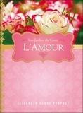 Elizabeth Clare Prophet - L'amour - Les jardins du coeur.