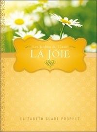 Elizabeth Clare Prophet - La joie.
