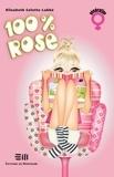 Elizabeth Colette Labbé - 100% Rose.