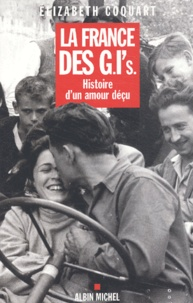 Goodtastepolice.fr La France des GI's. Histoire d'un amour déçu Image