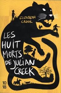 Livres de téléchargement Iphone Les huit morts de Julian Creek par Elizabeth Crook 9782264074317 en francais