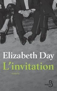 Elizabeth Day - L'invitation.