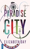 Elizabeth Day - Paradise City.