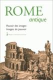 Elizabeth Deniaux et  Collectif - Rome antique. - Pouvoir des images, images du pouvoir, Actes du colloque de Caen, 30 mars 1996.