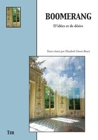 Elizabeth Durot-Boucé - Boomerang - D'idées et de désirs.