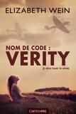 Elizabeth E Wein - Nom de code : Verity.