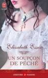 Elizabeth Essex - Un soupçon de péché.