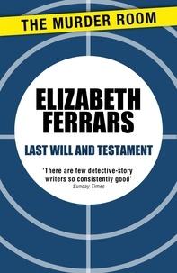 Elizabeth Ferrars - Last Will and Testament.