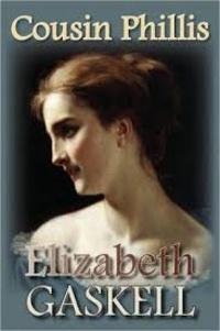 Elizabeth Gaskell - Cousin Phillis.