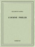 Elizabeth Gaskell - Cousine Phillis.
