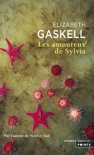 Elizabeth Gaskell - Les amoureux de Sylvia.