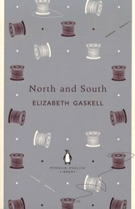 Elizabeth Gaskell - North and South.