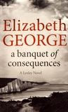 Elizabeth George - A Banquet of Consequences.