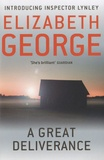 Elizabeth George - A Great Deliverance.